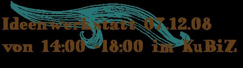 Ideenwerkstatt 07.12.08 - Banner
